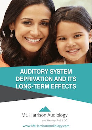 mha auditory system deprivation and its long term effects